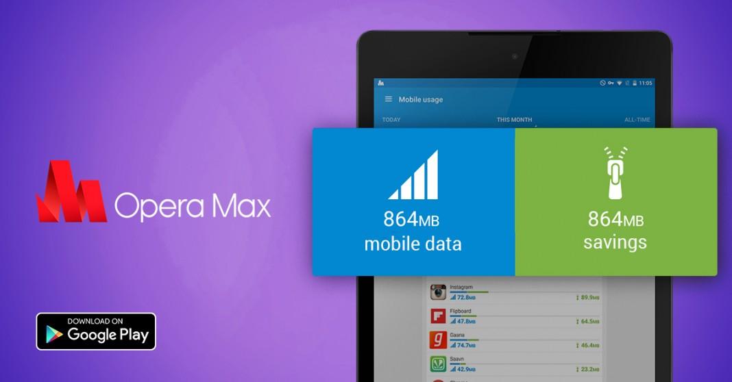 Приложение Opera Max для экономии трафика заработало на Android-планшетах